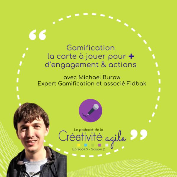 Visu titre Podcast Creativité Agile episode 9 saison 2 Gamification